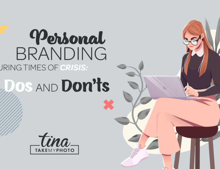 Personal Branding During Times of Crisis: Dos and Don'ts